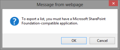 Funny enough, my IE prompted me in the same manner.