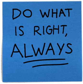 Do What is Right, Always